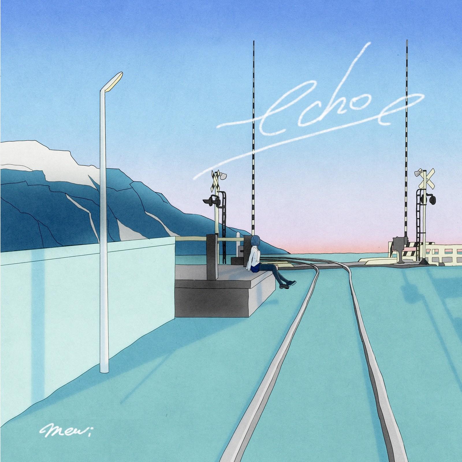 mewi – echo [Ototoy FLAC 24bit/48kHz]