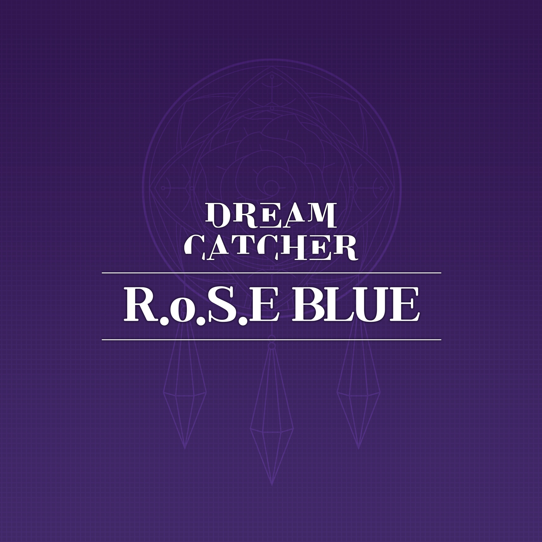 Dreamcatcher (드림캐쳐) – R.o.S.E BLUE [FLAC / 24bit Lossless / WEB] [2020.07.15]