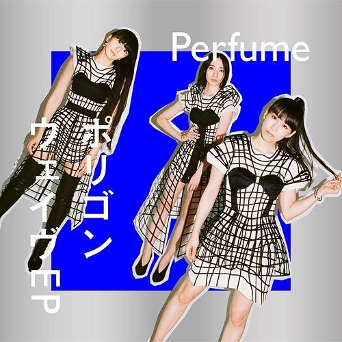 Perfume – Polygon Wave EP [CD FLAC + Blu-ray ISO] [2021.09.22]